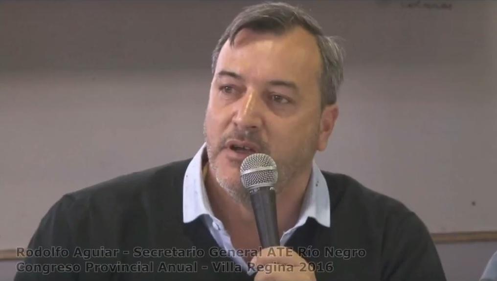 Rodolfo Aguiar, Sec.Gral ATE Río Negro Memoria 2015 – Congreso Provincial ATE – Villa Regina 2016