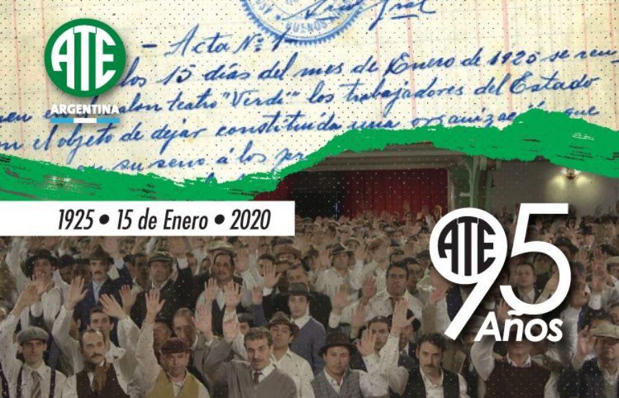 ATE, 95 años de organización y lucha